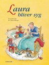 Laura bliver syg