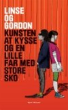 Linse og Gordon: Kunsten at kysse og en lille far med store sko